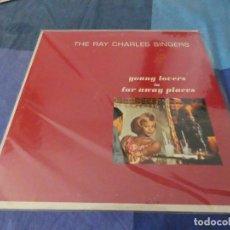 Discos de vinilo: RCH56 LP USA ANTINQUISIMO GRAN GROSOR Y MUY BUEN ESTADO RAY CHARLES SINGERS FAR AWAY PLACES. Lote 214355266