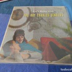 Discos de vinilo: RCH56 LP USA ANTINQUISIMO GRAN GROSOR Y MUY BUEN ESTADO RAY CHARLES SINGERS LET´S RELAX WITH. Lote 214355293