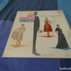 Discos de vinilo: RCH56 LP USA ANTINQUISIMO GRAN GROSOR Y MUY BUEN ESTADO RAY CHARLES SINGERS HERE´S TO MY LADY. Lote 214355468