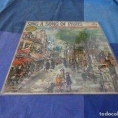 Discos de vinilo: RCH56 LP USA ANTINQUISIMO GRAN GROSOR Y MUY BUEN ESTADO RAY CHARLES SINGERS SING A SONG OF PARIS. Lote 214355570