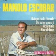 Discos de vinilo: MANOLO ESCOBAR - EL ANGEL DE LA GUARDA/UN BOLERO PARA TI/ADIVINALO/FLOR DEL SUR. Lote 287844383