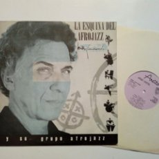 Discos de vinilo: (LP EDITADO EN CUBA) BOBBY CARCASSÉS - LA ESQUINA DEL AFROJAZZ (AREITO 1989) AFROCUBAN JAZZ - EGREM. Lote 214408701