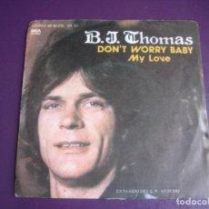 Discos de vinilo: B.J. THOMAS – DON'T WORRY BABY +1 SG MCA 1977 - POP ROCK 70'S - VINILO SIN APENAS USO. Lote 214413861