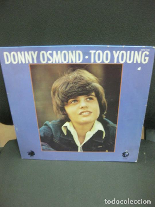 DONNY OSMOND. TOO YOUNG. LP. MGM 2315 113. (Música - Discos - LP Vinilo - Pop - Rock - Extranjero de los 70)
