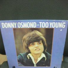 Discos de vinilo: DONNY OSMOND. TOO YOUNG. LP. MGM 2315 113.. Lote 214414943