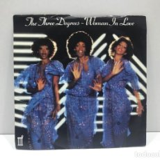 Discos de vinilo: THE THREE DEGREES - WOMAN IN LOVE / OUT OF LOVE AGAIN - SINGLE 1979. Lote 214422403