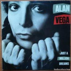 Discos de vinilo: ALAN VEGA -JUST A MILLION DREAMS LP EDICION ESPAÑOLA SUICIDE VG+ VG+. Lote 214442622