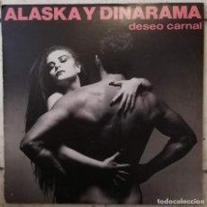 Discos de vinilo: ALASKA Y DINARAMA DESEO CARNAL LP PRIMERA EDICIÓN INCLUYE ENCARTE. Lote 214442771