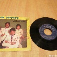 Discos de vinilo: LOS CHICHOS. DÉJAME SOLO. QUIERO ESTAR SOLO.. Lote 214442898