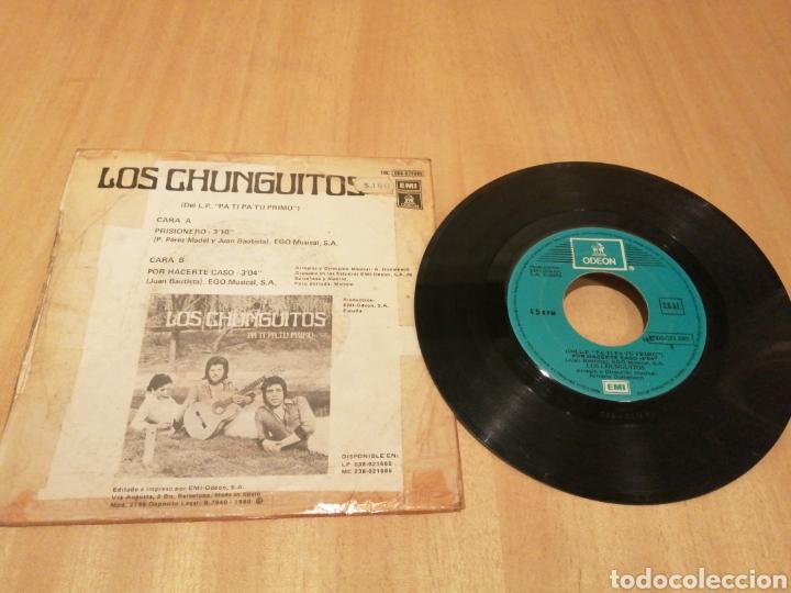 Discos de vinilo: Los Chunguitos. Prisionero. Por hacerte caso. - Foto 2 - 214442995