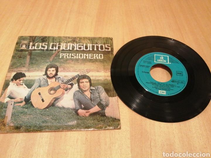 LOS CHUNGUITOS. PRISIONERO. POR HACERTE CASO. (Música - Discos - Singles Vinilo - Grupos Españoles de los 70 y 80)