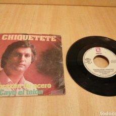 Discos de vinilo: CHIQUETETE. CORAZÓN DE ACERO. CAYO EL TELÓN.. Lote 214443137