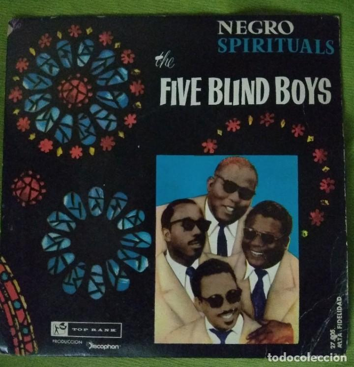 FIVE BLIND BOYS: NEGRO SPIRITUALS - I NEVER HEARD A MAN + 3 (TOP RANK DISCOPHON 1961) (Música - Discos de Vinilo - EPs - Funk, Soul y Black Music)