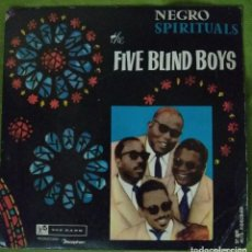 Discos de vinilo: FIVE BLIND BOYS: NEGRO SPIRITUALS - I NEVER HEARD A MAN + 3 (TOP RANK DISCOPHON 1961). Lote 214445606