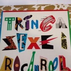 Discos de vinilo: TRINCA SEXE I ROCANROL. ARIOLA DE 1986. Lote 214451685