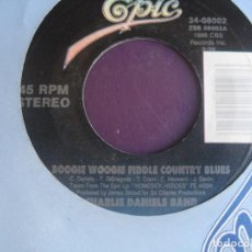 Discos de vinilo: THE CHARLIE DANIELS BAND ‎– BOOGIE WOOGIE FIDDLE COUNTRY BLUES +1 SG EPIC 1988 - ROCK AMERICANA. Lote 214462226