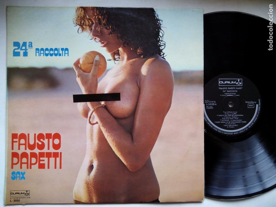 FAUSTO PAPETTI SAX. 24ª RACCOLTA. LP DURIUM L-3050. ESPAÑA 1977. NUDE COVER CENSURADA. (Música - Discos - LP Vinilo - Jazz, Jazz-Rock, Blues y R&B)