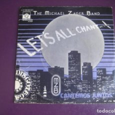 Disques de vinyle: THE MICHAEL ZAGER BAND - LET'S ALL CHANT (CANTEMOS JUNTOS) SG EMI 1978 ELECTRONICA FUNK DISCO 70'S. Lote 214503295