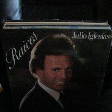 Discos de vinilo: JULIO IGLESIAS ?– RAICES. Lote 214505947