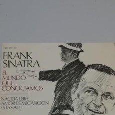 Discos de vinilo: FRANK SINATRA.-EL MUNDO QUE CONOCIAMOS.-NACIDA LIBRE,AMOR ES MI CANCION,ESTAS ALLI. Lote 214515713