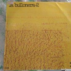 Discos de vinilo: LA BULLONERA LP. Lote 214525537