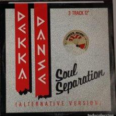Discos de vinilo: DEKKA DANSE SOUL SEPARATION - ALTERNATIVA VERSION. Lote 214526867