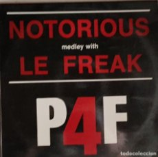 Discos de vinilo: NOTORIOUS LE FREAK - MEDLEY WITH P4F. Lote 214527125