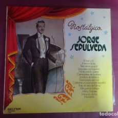 Discos de vinilo: LP. JORGE SEPULVEDA - NOSTÁLGICO, VER FOTOS. Lote 214529511