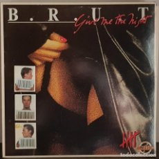 Discos de vinilo: B.R.U.T. - GIVE ME THE NIGHT - CHINA FREAK. Lote 214530503