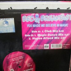 Discos de vinilo: BED & BREAKFAST ?– YOU MADE ME BELIEVE IN MAGIC. Lote 214552007