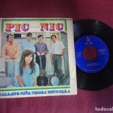 Discos de vinilo: PIC NIC - CALLATE NIÑA , SINGLE - HISPAVOX- , VER FOTOS. Lote 214559463