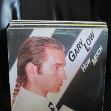 Discos de vinilo: GARY LOW ?– HOW MUCH. Lote 214565331