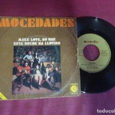 Discos de vinilo: SINGLE, MOCEDADES / MAKE LOVE, NO WAR / ESTA NOCHE HA LLOVIDO , VER FOTOS. Lote 214566542