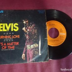 Discos de vinilo: SINGLE , ELVIS. BURNING LOVE. IT'S A MATTER OF TIME. VER FOTOS. Lote 214567392