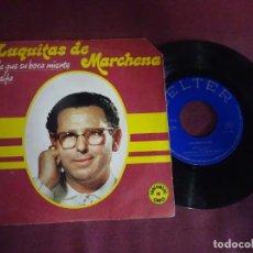 Discos de vinilo: SINGLE , LUQUITAS DE MARCHENA, BELTER, VER FOTOS. Lote 214570856