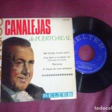 Discos de vinilo: SINGLE , CANALEJAS DE PUERTO REAL, VER FOTOS. Lote 214571703