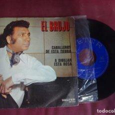 Discos de vinilo: SINGLE , EL BRUJO , BELTER , VER FOTOS. Lote 214573370