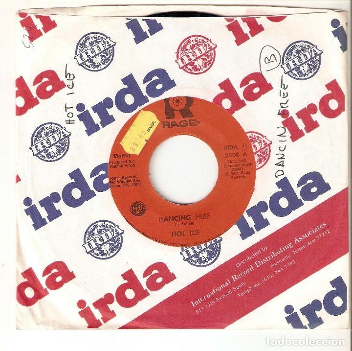 "HOT ICE 7"" USA IMPORTACION 45 DANCING FREE 1976 SINGLE VINILO FUNK SOUL DISCO RAGE RECORDS IRDA RARO (Música - Discos - Singles Vinilo - Funk, Soul y Black Music)"