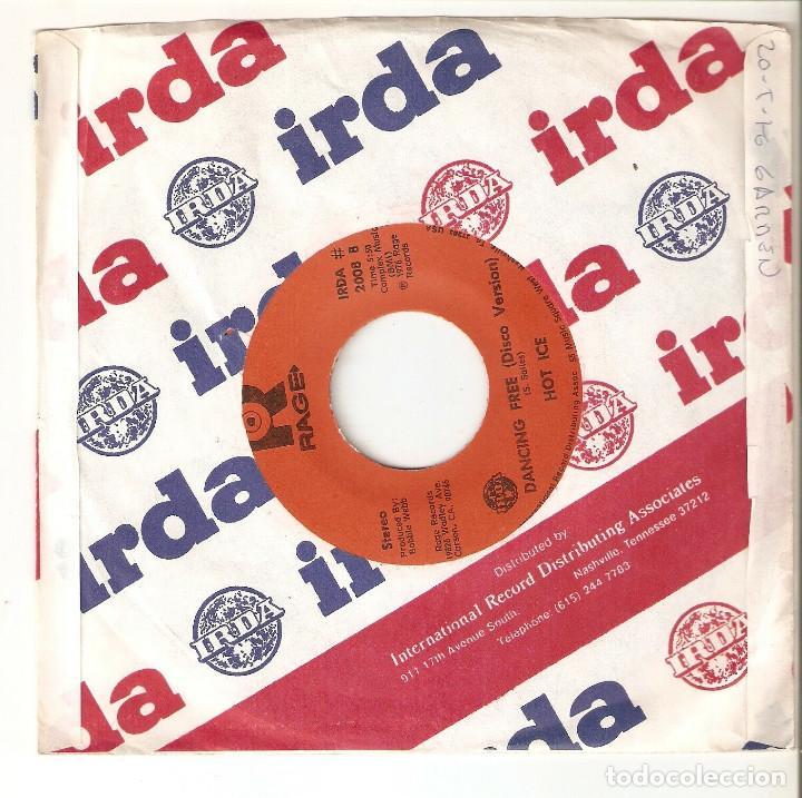 "Discos de vinilo: HOT ICE 7"" USA IMPORTACION 45 DANCING FREE 1976 SINGLE VINILO FUNK SOUL DISCO RAGE RECORDS IRDA Raro - Foto 2 - 214576690"