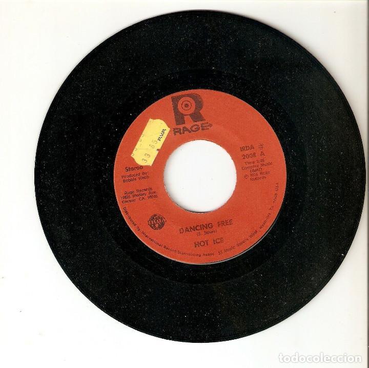 "Discos de vinilo: HOT ICE 7"" USA IMPORTACION 45 DANCING FREE 1976 SINGLE VINILO FUNK SOUL DISCO RAGE RECORDS IRDA Raro - Foto 3 - 214576690"