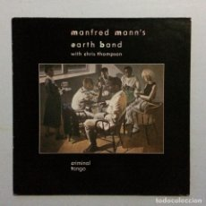 Discos de vinilo: MANFRED MANN'S EARTH BAND WITH CHRIS THOMPSON – CRIMINAL TANGO SPAIN 1986 10 RECORDS. Lote 214567346