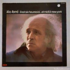 Discos de vinilo: LEO FERRÉ. IL EST SIX HEURES ICI..ET MIDI A NEW-YORK. PL 37813. FRANCE1983. DISCO VG++. CARÁTULA VG+. Lote 214584515