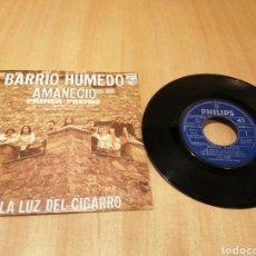 Dischi in vinile: BARRIO HÚMEDO. AMANECIÓ. A LA LUZ DEL CIGARRO.. Lote 214639432
