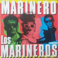 Discos de vinilo: LOS MARINEROS – MARINERO. 1986. CARRERE. FRANCE. Lote 214642773
