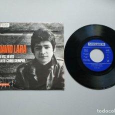 Disques de vinyle: 0820- DAVID LARA YA VES ,YA VES ESP 1968 VIN 7 SINGLE POR VG + DIS NM. Lote 214669337