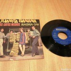 Disques de vinyle: LOS GATOS NEGROS. JUANITA BANANA. RASKA-YU.. Lote 214692193