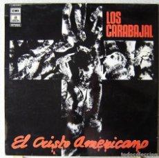 Discos de vinilo: LOS CARVAJAL.EL CRISTO AMERICANO...MUY DIFICIL..ARGENTINA...EX. Lote 214724532