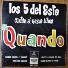 Discos de vinilo: LOS 5 DEL ESTE - EL QUANDO/ AGUJETAS DE COLOR DE ROSA/ MARE NON CANTARE +1- EP 1965. Lote 214729855