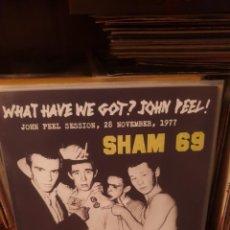 Discos de vinil: SHAM 69 / WHAT HAVE WE GOT ?... / NOT ON LABEL. Lote 241106725