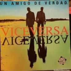 Discos de vinilo: VICEVERSA - UN AMIGO DE VERDAD -CARPETA ABIERTA. Lote 214757288